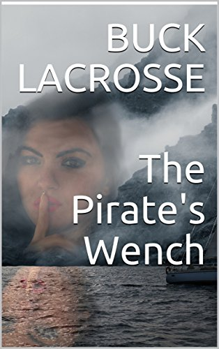The Pirate\'s Wench (English Edition)