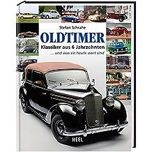 Oldtimer: Klassiker aus 6 Jahrzehnten ... und was sie heute wert sind