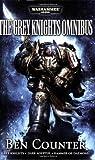 "The Grey Knights Omnibus: ""Grey Knights"", ""Dark Adeptus"", ""Hammer of Daemons"""