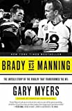 Brady Vs Manning: The Untold Story of the - Best Reviews Guide