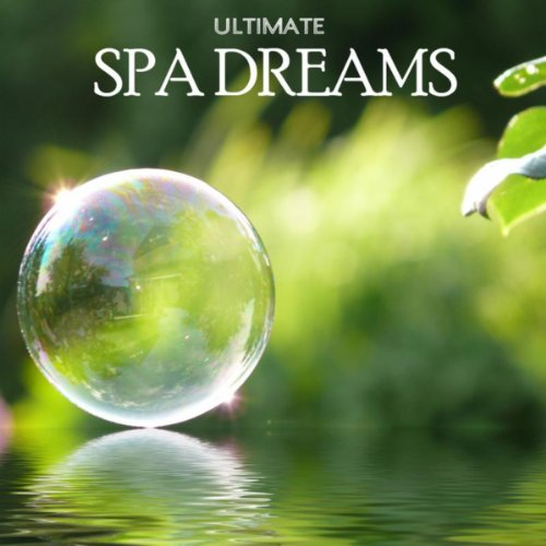 Ultimate Spa Dreams and Relaxa...