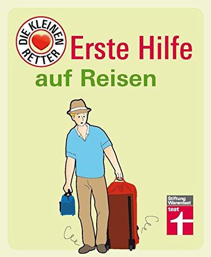 Erste Hilfe auf Reisen: Die kleinen Retter