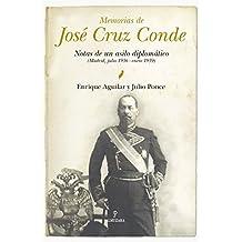 Memorias: Jose Cruz Conde Diario De Un Asilo Diplomatico (Memorías y biografías)