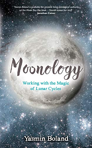 Price comparison product image Moonology: Working with the Magic of Lunar Cycles