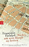 Nichts, um sein Haupt zu betten - Françoise Frenkel