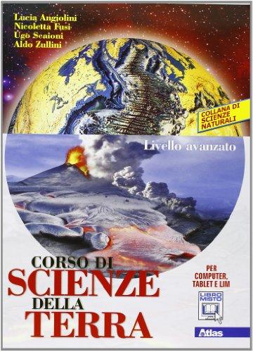 Corso di scienze della terra. Livello avanzato. Per le Scuole superiori. Con espansione online: 2