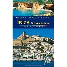 Ibiza & Formentera: Reisehandbuch mit vielen praktischen Tipps.