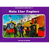 The Railway Series  No. 21 : Main Line Engines (Classic Thomas the Tank Engine)