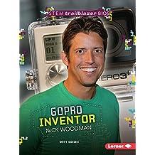 Gopro Inventor Nick Woodman (Stem Trailblazer Biographies)