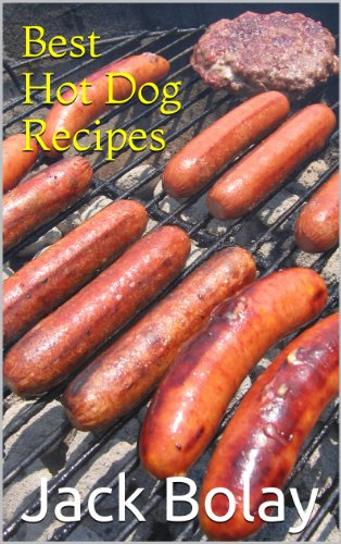 Best Hot Dog Recipes (English Edition)