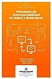 Principios de interoperabilidad en salud y estándares