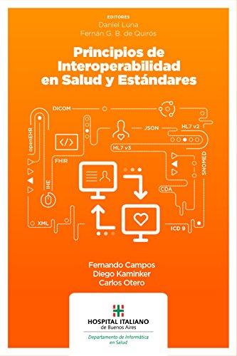 Principios de interoperabilidad en salud y estándares por Fernando Campos
