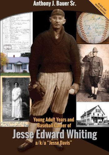 young-adult-years-and-baseball-career-of-jesse-edward-whiting-a-k-a-jesse-davis