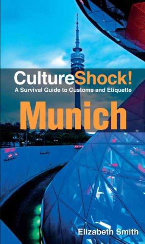 Culture Shock! Munich (English Edition)