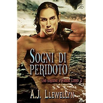 Sogni Di Peridoto (Uno Stregone A Waikiki Vol. 2)