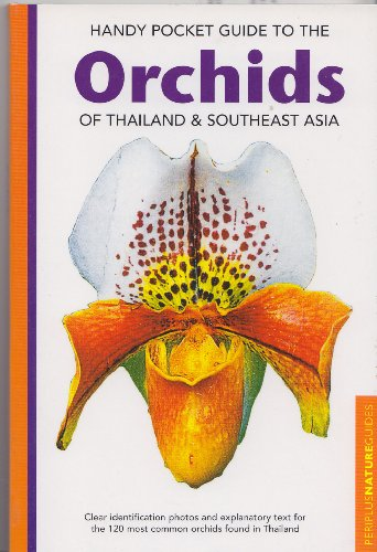 handy-pocket-guide-to-the-orchids-of-thailand-southeast-asia