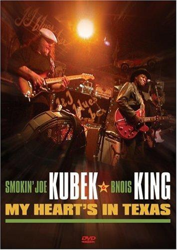 Smokin' Joe Kubek And Bnois King - My Heart's In Texas [2006] [DVD] (Heart Of Texas Film)
