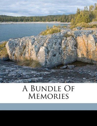 A bundle of memories