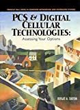 Telecharger Livres PCS and Digital Cellular Technologies Assessing Your Options By author Rifaat Dayem published on May 1997 (PDF,EPUB,MOBI) gratuits en Francaise