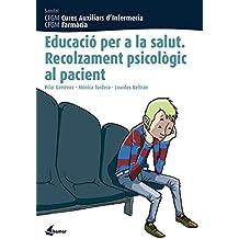 Educació per la salut. Recolzament psicològic al pacient (CFGM CURES AUXILIARS D'INFERMERIA)