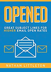 Opened: Great Subject Lines for Higher Email Open Rates