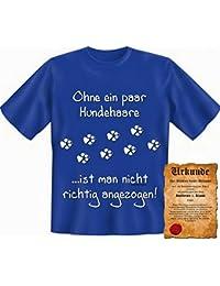 Geschenk Hundebesitzer T-Shirt - Ohne ein paar Hundehaare ist man nicht richtig angezogen. Veri Set T-Shirt/Urkunde in blau:)