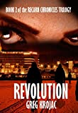 Revolution (The Recarn Chronicles Book 2) by Greg Krojac