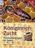 Königinnenzucht: Praxisanleitungen für den Imker von Gilles Fert (2013) Gebundene Ausgabe