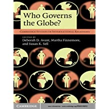 Who Governs the Globe? (Cambridge Studies in International Relations Book 114) (English Edition)