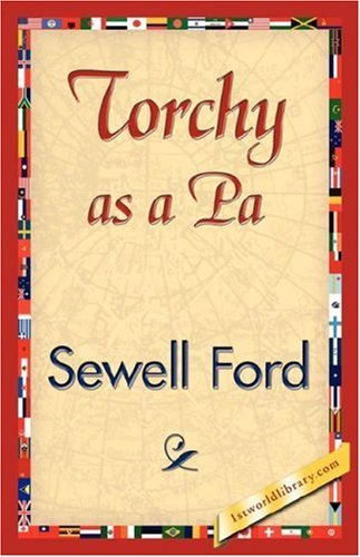 Torchy as a Pa by Ford Sewell Ford (2007-07-15)