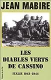 Les diables verts de Cassino - Italie 1943-1944