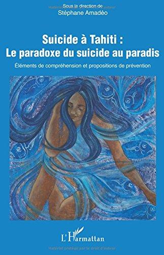 Suicide à Tahiti : le paradoxe du suicide au paradis
