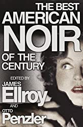 The Best American Noir of the Century by James Ellroy (2011-06-02)