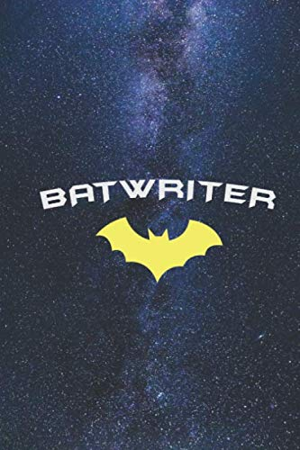 BATWRITER - Super Hero WRITER AUTHOR BLOGGER Journal