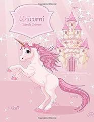 Idea Regalo - Unicorni Libro Da Colorare: Volume 1
