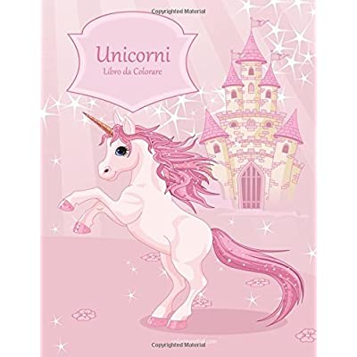 Unicorni Libro Da Colorare 1: Volume 1
