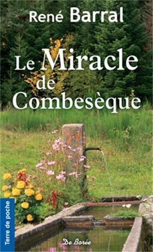 Le miracle de Combesèque par René Barral