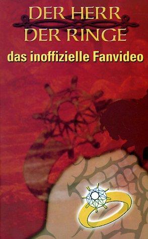 Der Herr der Ringe - Inoffizielle Fanvideo [VHS] (Ringe Der Herr Vhs Der)