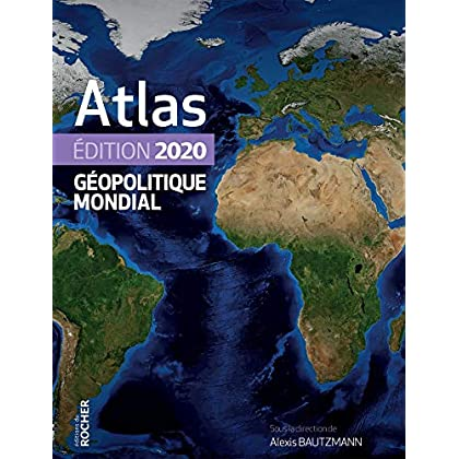 Atlas géopolitique mondial 2020
