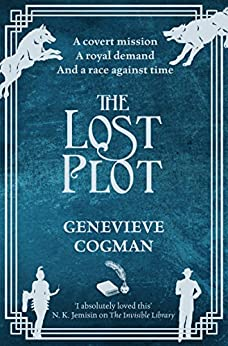 The Lost Plot (The Invisible Library series Book 4) by [Cogman, Genevieve]