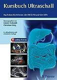 Kursbuch Ultraschall: Nach den Richtlinien der DEGUM und der KBV (2015-06-17)