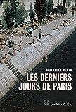 Les derniers jours de Paris: Journal d'un correspondant de guerre