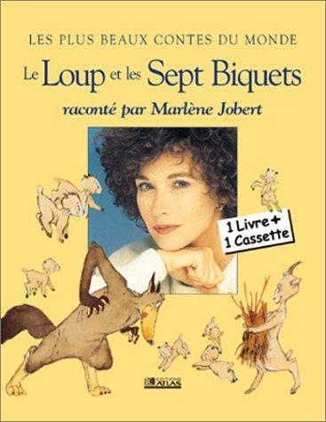 Le Loup et les sept biquets (1 livre + 1 cassette audio)