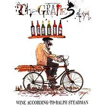The Grapes of Ralph: Wine According to Ralph Steadman