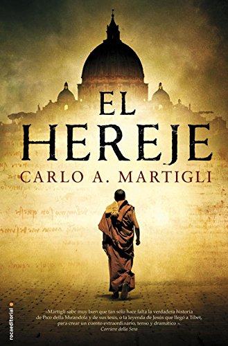 El hereje (Thriller (roca)) por Carlo A. Martigli