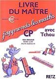 Image de J'apprends les maths CP avec Tchou. Livre du maître