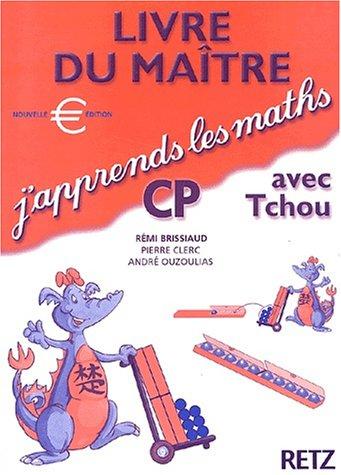 J'apprends les maths CP avec Tchou. Livre du maître