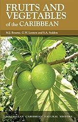 Fruits and Vegetables of the Caribbean (Macmillan Caribbean Natural History)