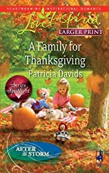 A Family for Thanksgiving (Love Inspired Larger Print) by Patricia Davids (2009-11-01)