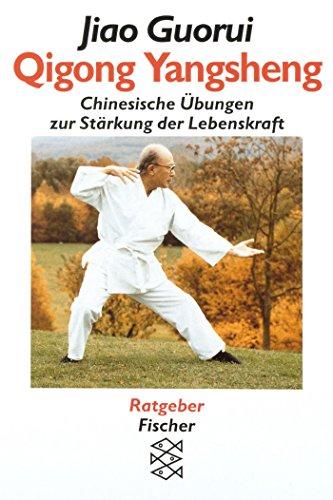 qigong-yangsheng-chinesische-ubungen-zur-starkung-der-lebenskraft